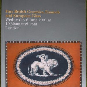 Bonhams Fine British Ceramics Enamels And European Glass 06 June 2007