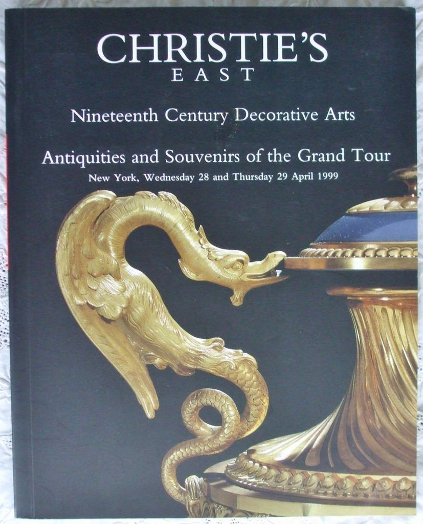 Christies East 19th C Decorative Arts Antiquities Grand Tour Souvenirs New York 28-29 April 1999