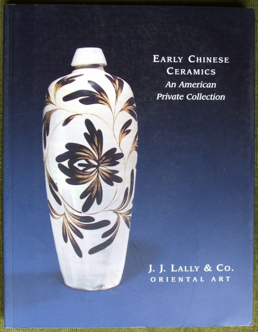 Lally Early Chinese Ceramics N.Y. 2005