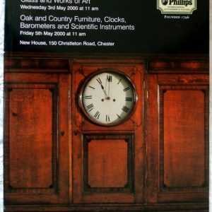 Phillips European And Oriental Ceramics Chester 03 May 2000 Oak And Furniture Clocks Barometers And Scientific Instruments Chester 05 May 2000