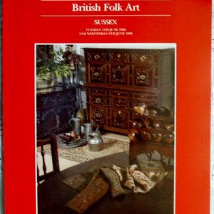Sothebys British Folk Art Sussex 05-06 June 1990