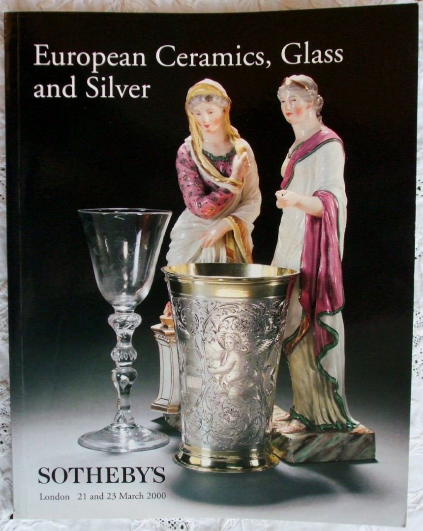 Sothebys European Ceramics Glass And Silver 21-23 March 2000