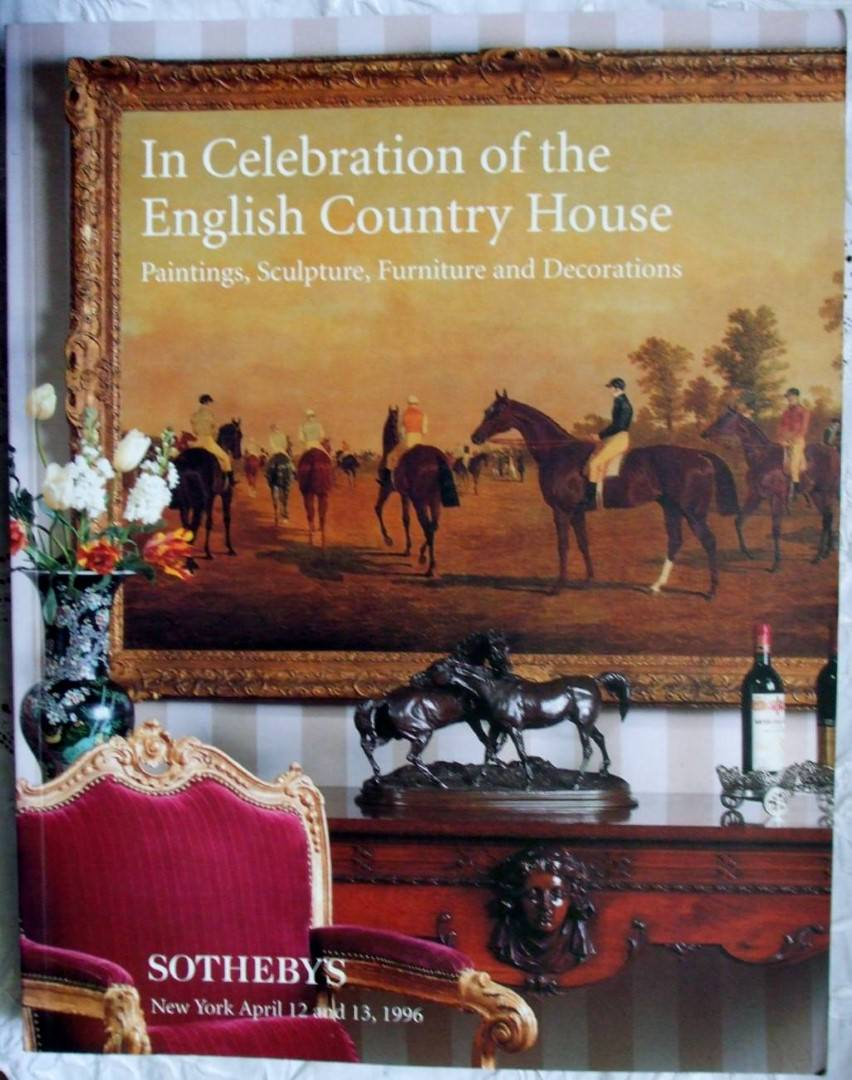 Sothebys In Celebration Of The English Country House New York 12-13 April 1996