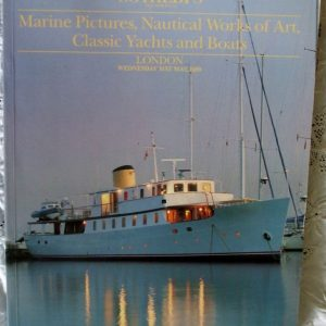Sothebys Marine Pictures Nautical Works Of Art Classic Yachts And Boats 31 May 1989
