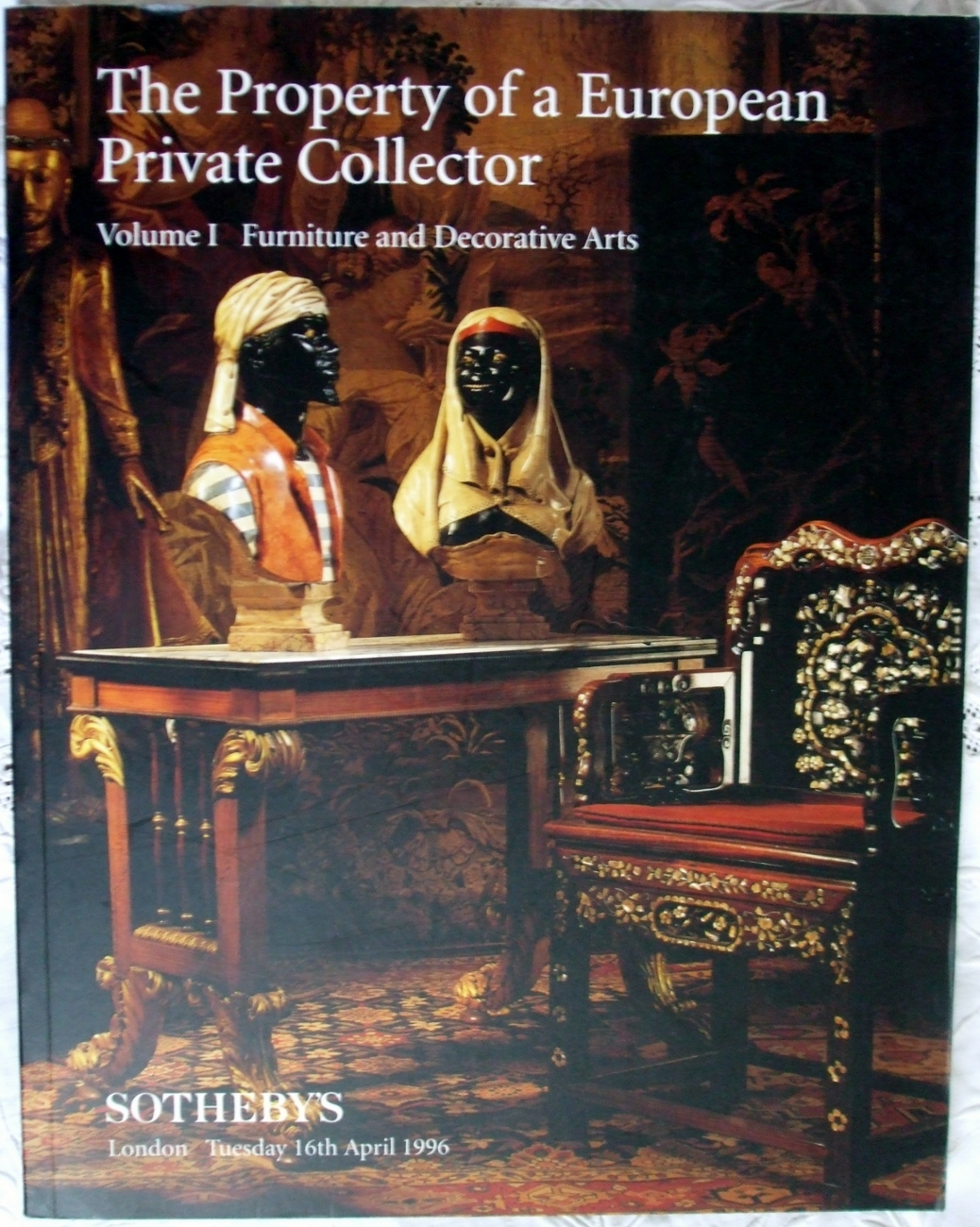 Sotheby's The Property of a European Private Collector London 16. 04. 1996