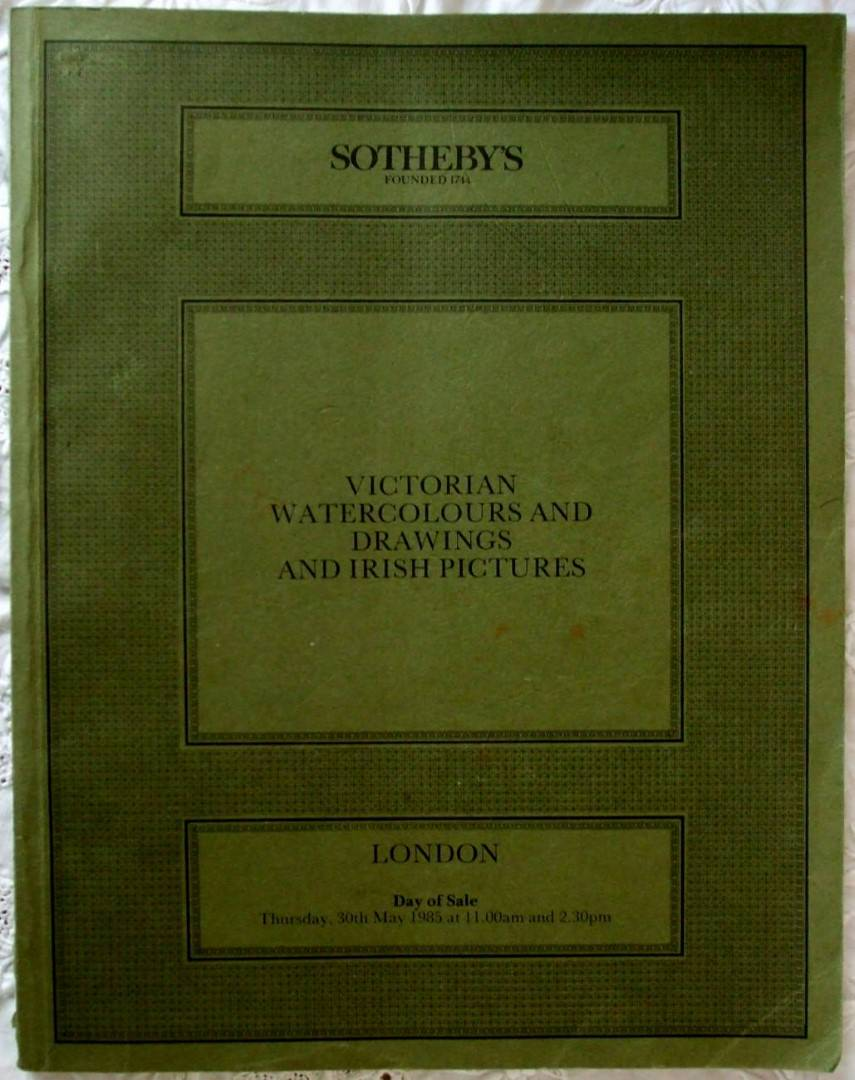 Sothebys Victorian Watercolours And Drawings And Irish Pictures 30 May 1985