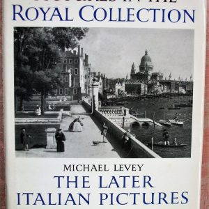 The Later Italian Pictures in the Collection of Her Majesty The Queen