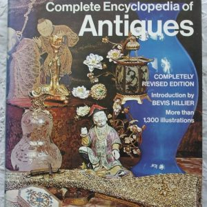 The Connoisseur Complete Encyclopaedia of Antiques
