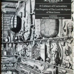 S MCALPINE A Cabinet of Curiosities The Property of The Lord MacAlpine of West Green L 17. 02. 1994